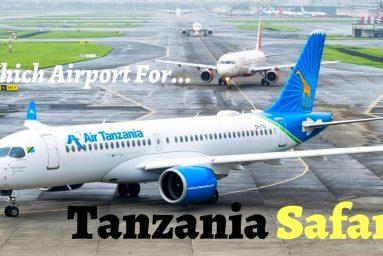 Which Airport for Tanzania Safari