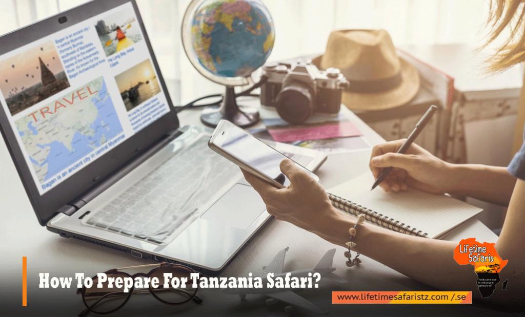 How To Prepare For Tanzania Safari