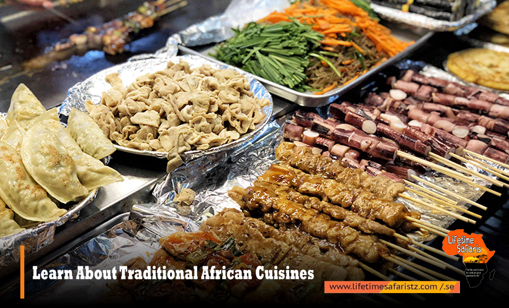 Learn About Traditional African Cuisines
